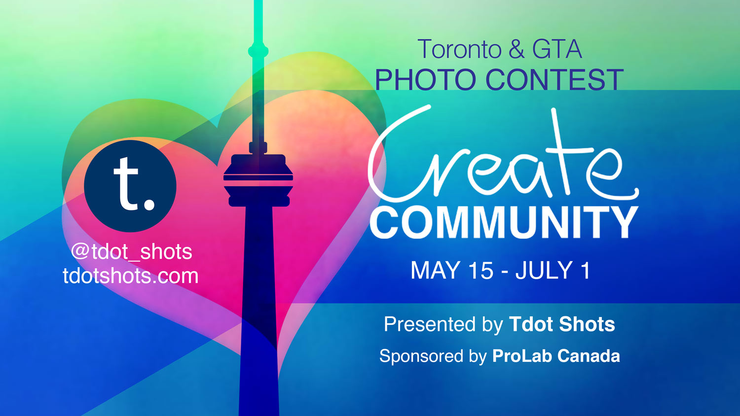 Tdot Shots Create Community Photo Contest 2020
